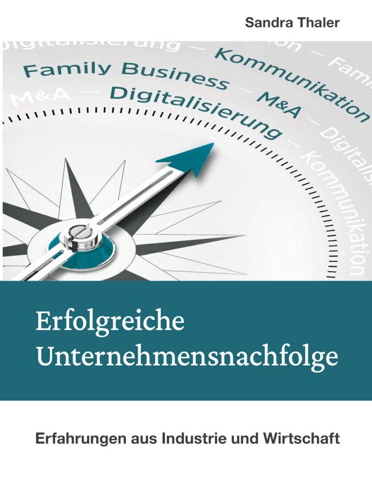 Buchcover: Erfolgreiche Unternehmensnachfolge - Sandra Thaler